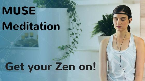 MUSE Meditation – Get your Zen on