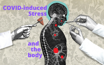 COVID Stress and the Body