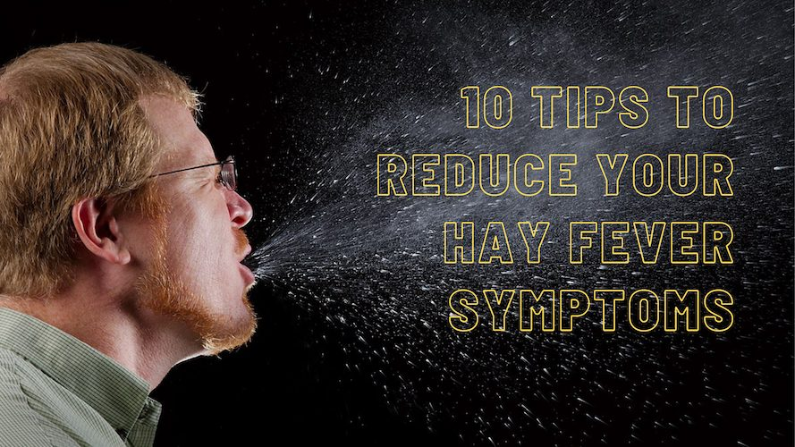 10 Tips to Reduce Your Hay Fever