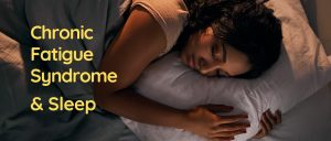 Chronic Fatigue Syndrome and Sleep